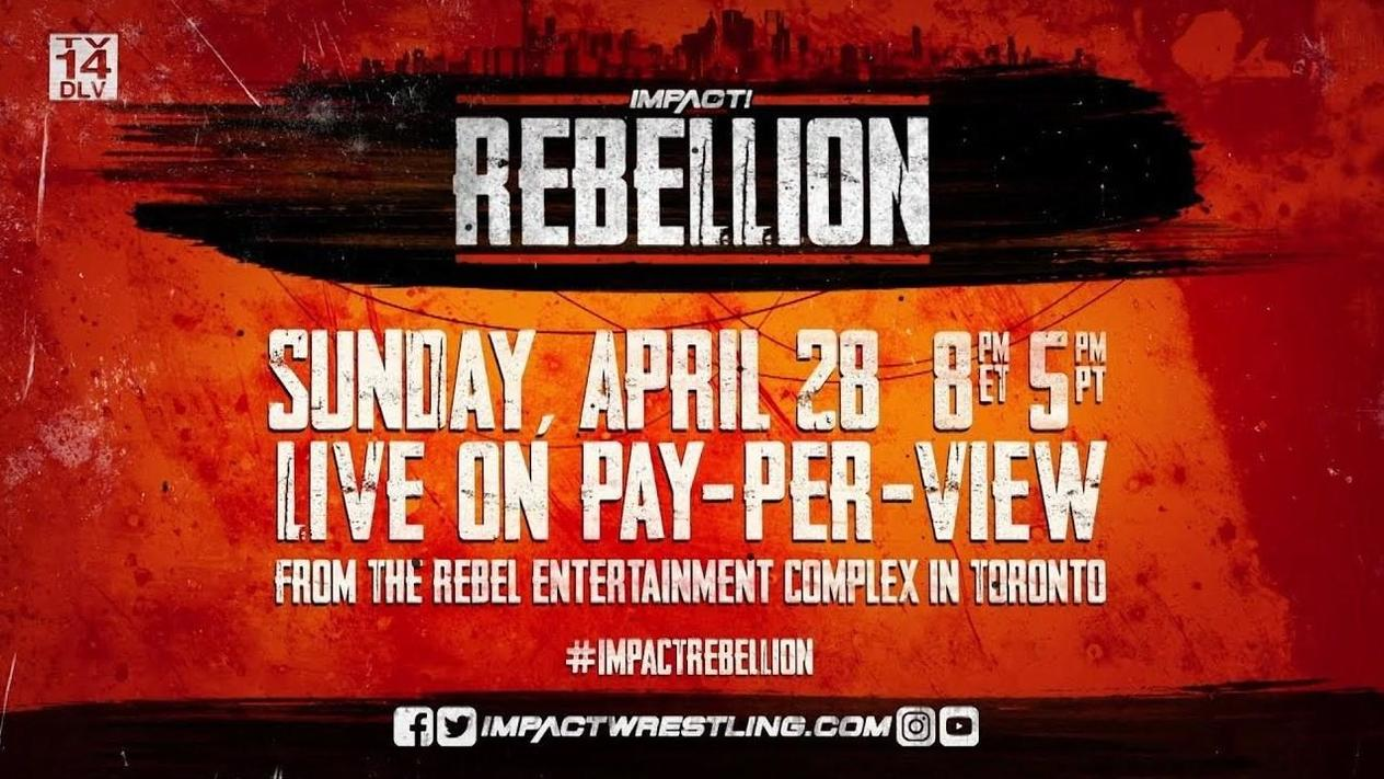 Watch Impact Wrestling Rebellion 2019 4/28/19